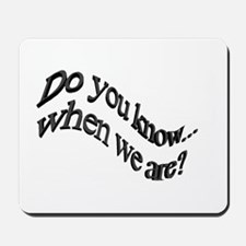 When_we_are Mousepad