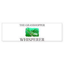 The Grasshopper Whisperer Bumper Bumper Sticker