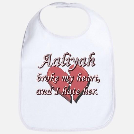 Aaliyah broke my heart and I hate her Bib