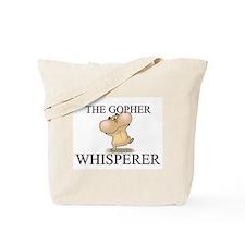 The Gopher Whisperer Tote Bag