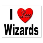 I Love Wizards Small Poster