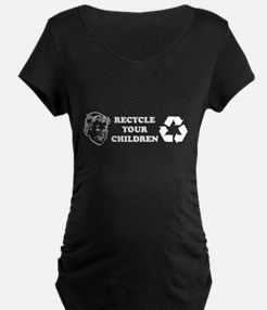 Recycle your children T-Shirt