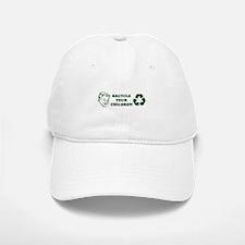 Recycle your children Baseball Baseball Cap