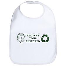 Recycle your children Bib