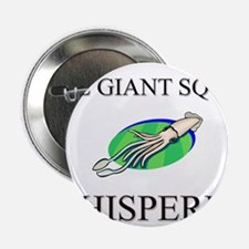 """The Giant Squid Whisperer 2.25"""" Button"""