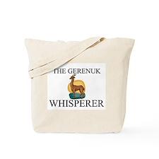 The Gerenuk Whisperer Tote Bag