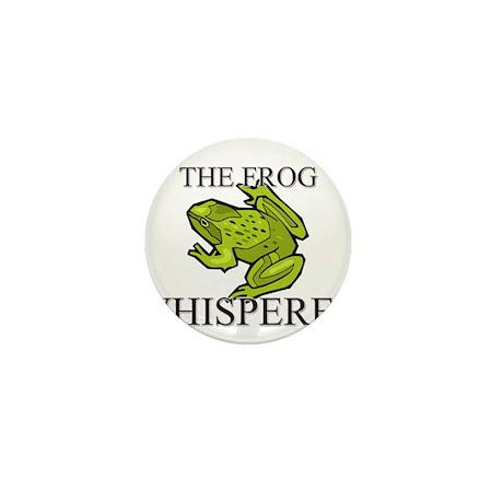 The Frog Whisperer Mini Button