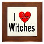 I Love Witches Framed Tile