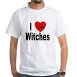 I Love Witches (Front) White T-Shirt