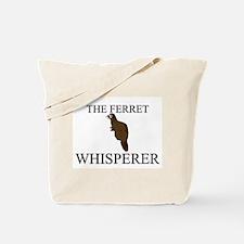 The Ferret Whisperer Tote Bag
