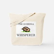 The Echidna Whisperer Tote Bag
