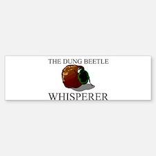 The Dung Beetle Whisperer Bumper Bumper Bumper Sticker