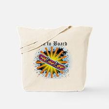 Born to Board Tote Bag