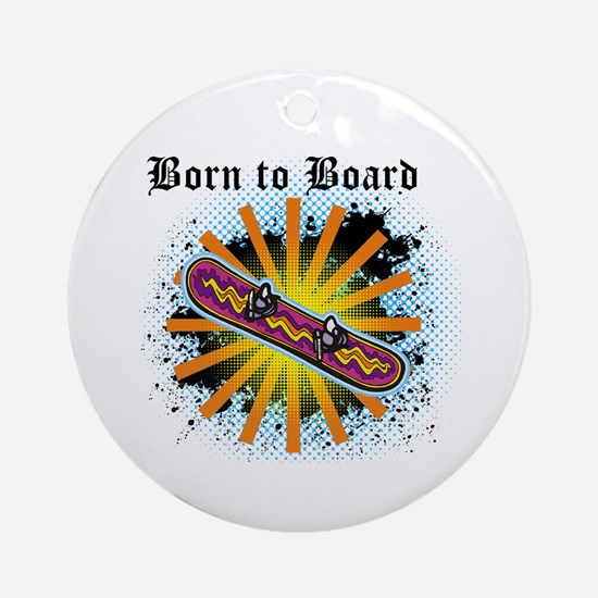 Born to Board Ornament (Round)