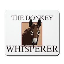 The Donkey Whisperer Mousepad