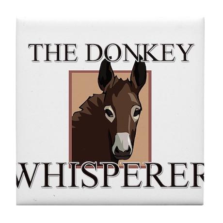 The Donkey Whisperer Tile Coaster