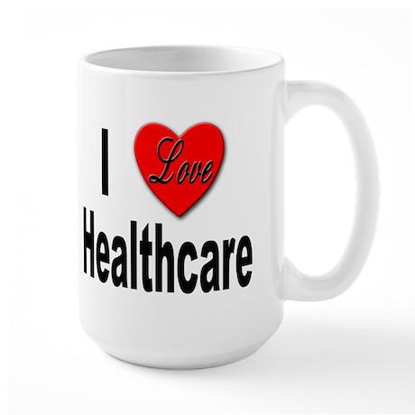 I Love Healthcare Large Mug