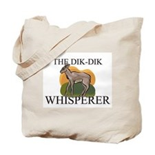 The Dik-Dik Whisperer Tote Bag