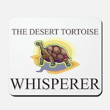 The Desert Tortoise Whisperer Mousepad