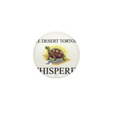 The Desert Tortoise Whisperer Mini Button (10 pack