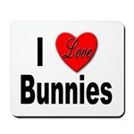 I Love Bunnies Mousepad