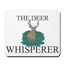 The Deer Whisperer Mousepad