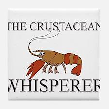 The Crustacean Whisperer Tile Coaster