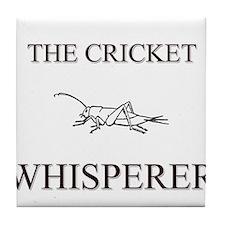 The Cricket Whisperer Tile Coaster