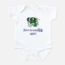 Throw Me Something Mister Baby Infant Bodysuit