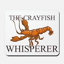 The Crayfish Whisperer Mousepad