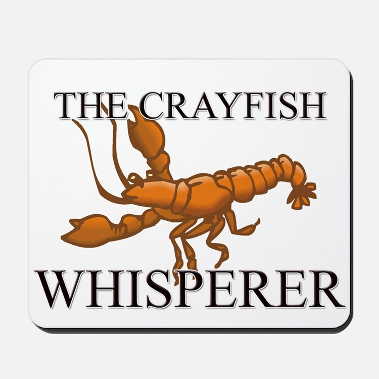 The Crayfish Whisperer Mousepad