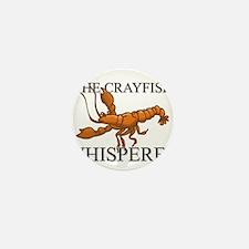 The Crayfish Whisperer Mini Button