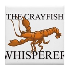 The Crayfish Whisperer Tile Coaster