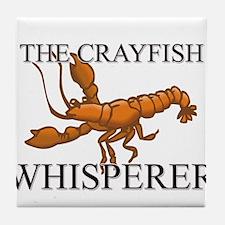 The Crayfish Whisperer Tile Coaster