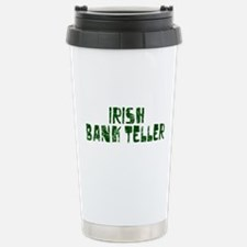 Irish Bank Teller Travel Mug