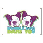 DOUBLE DOG DARE YOU Banner