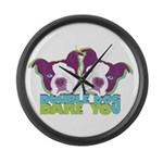 DOUBLE DOG DARE YOU Large Wall Clock