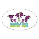 DOUBLE DOG DARE YOU Oval Sticker (10 pk)