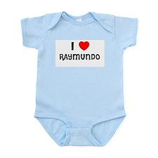 I LOVE RAYMUNDO Infant Creeper