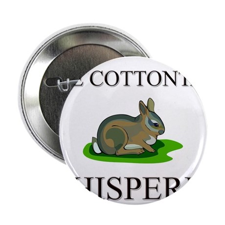 """The Cottontail Whisperer 2.25"""" Button (10 pack)"""