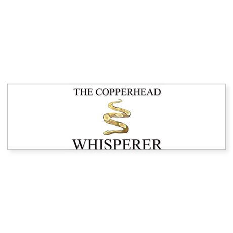 The Copperhead Whisperer Bumper Sticker