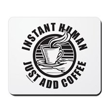 JUST ADD COFFEE Mousepad