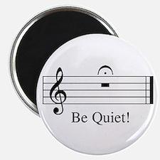 Musical Be Quiet Magnet