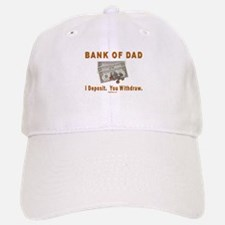 Bank Of Dad Baseball Baseball Cap