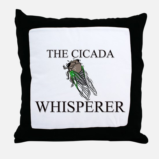 The Cicada Whisperer Throw Pillow