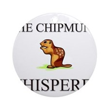 The Chipmunk Whisperer Ornament (Round)
