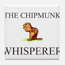 The Chipmunk Whisperer Tile Coaster