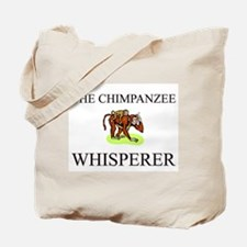 The Chimpanzee Whisperer Tote Bag