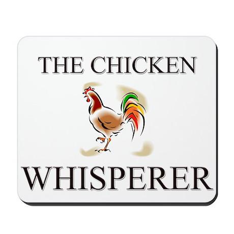 The Chicken Whisperer Mousepad
