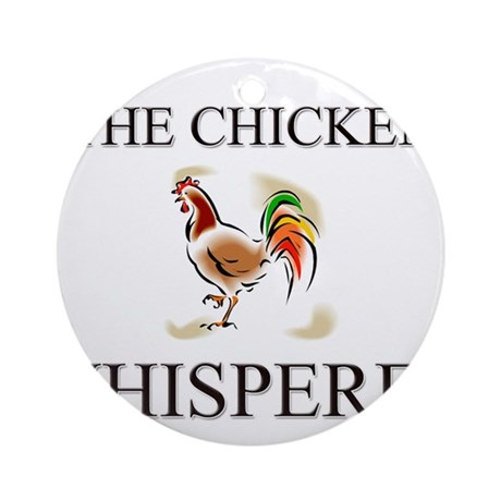 The Chicken Whisperer Ornament (Round)